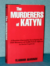 The Murderers of Katyn